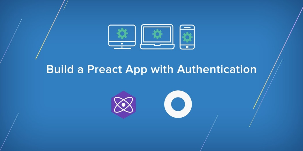 Build a Preact App with Authentication ― Scotch io