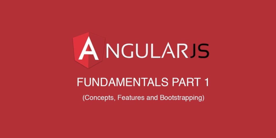 AngularJS 1 x Fundamentals (Part 1) ― Scotch io
