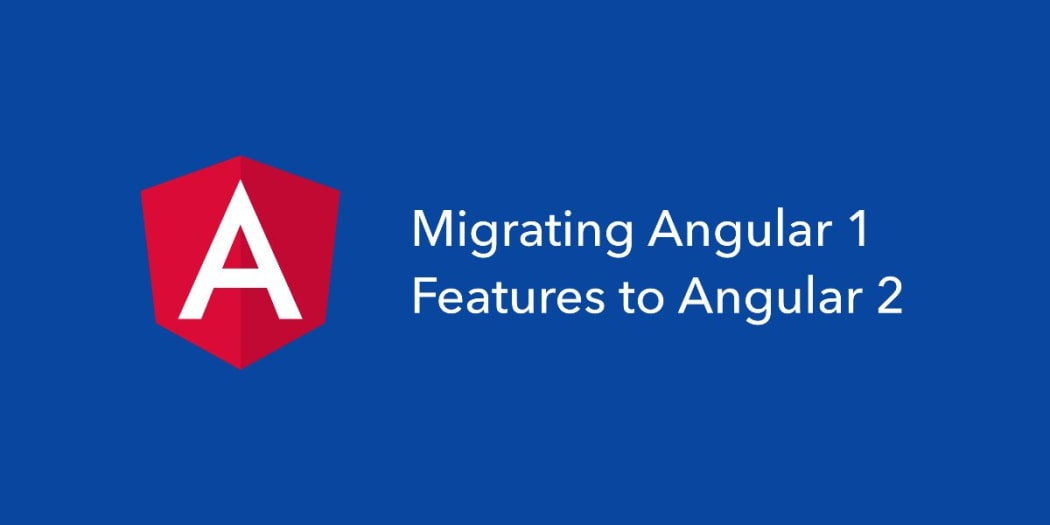 Get AngularJS Features in Angular ― Scotch io