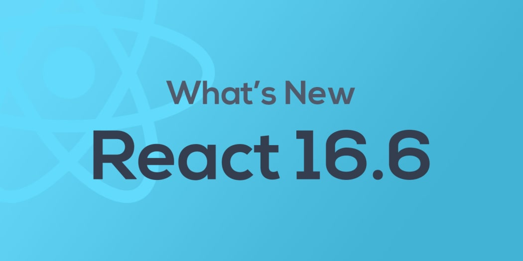 What's New in React 16.6