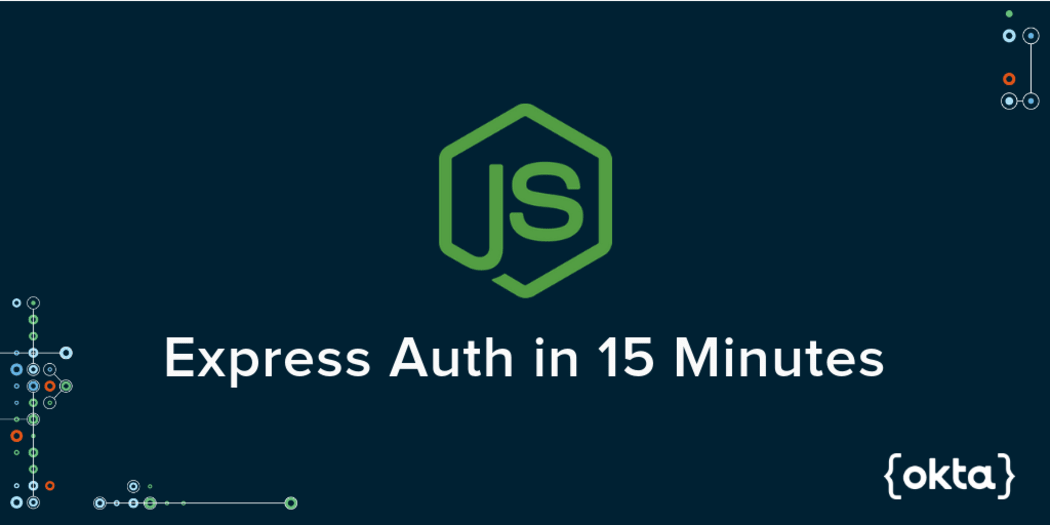 Build Simple Authentication in Express in 15 Minutes ― Scotch io