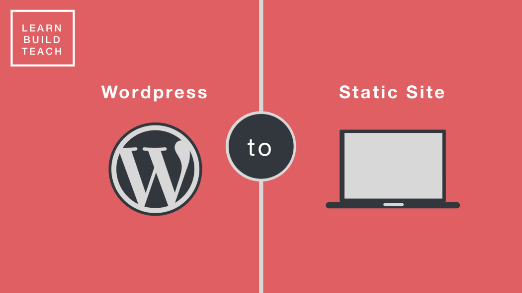 How I Migrated From WordPress to a Static Site