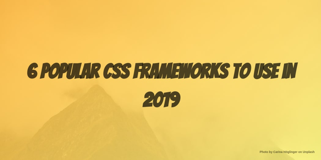 6 Popular CSS Frameworks to Use in 2019 ― Scotch io
