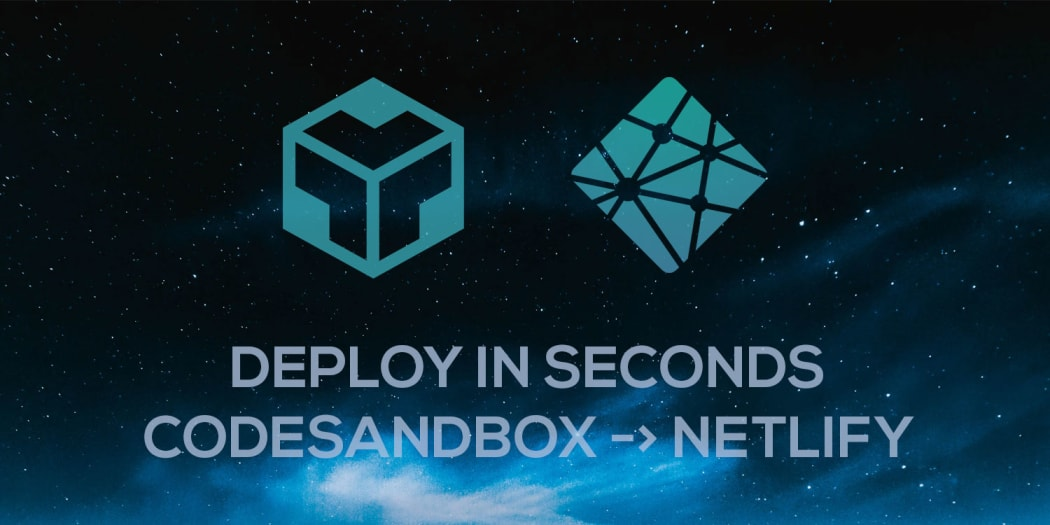 Deploy from CodeSandbox to Netlify in Seconds