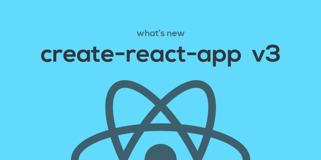 create-react-app v3, What's new? ― Scotch io