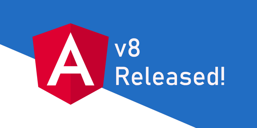 Angular v8 is Released!