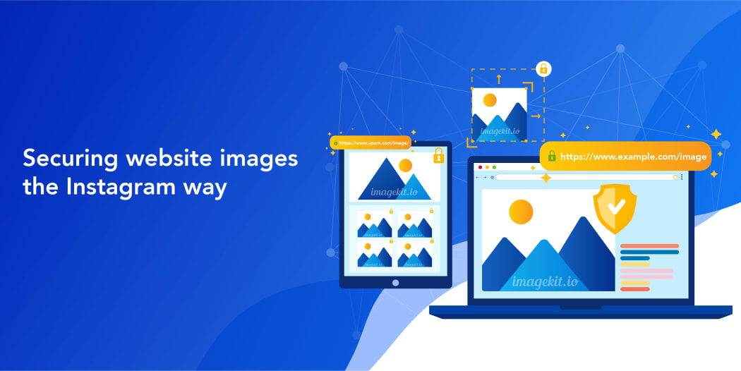 Securing website images the Instagram way using ImageKit
