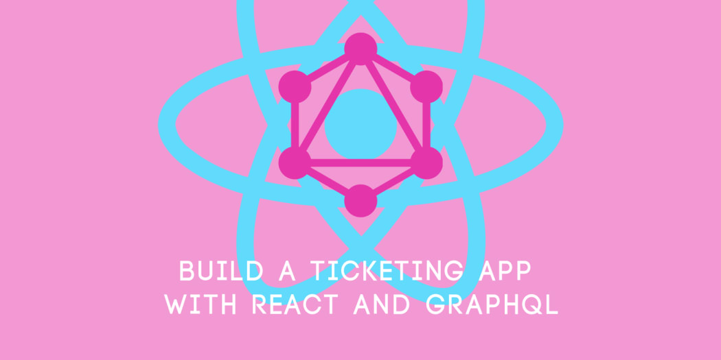 Build a Meal Ticketing App with GraphQL and Apollo React Hooks