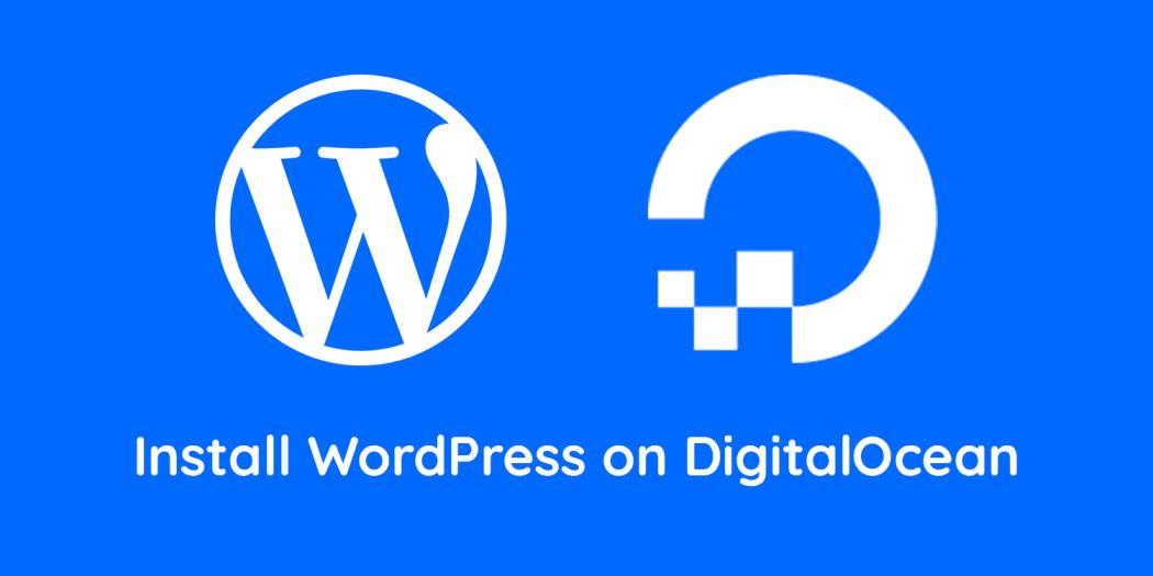 Install WordPress on DigitalOcean with 1-Click