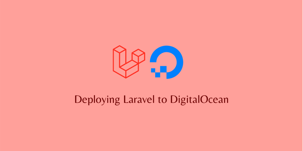 Deploying Laravel to DigitalOcean