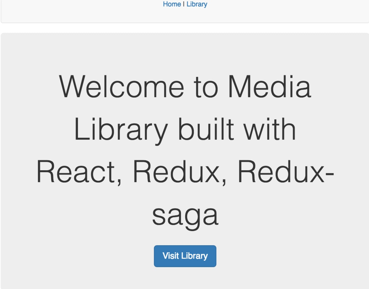 Build A Media Library with React, Redux, and Redux-saga - Part 1