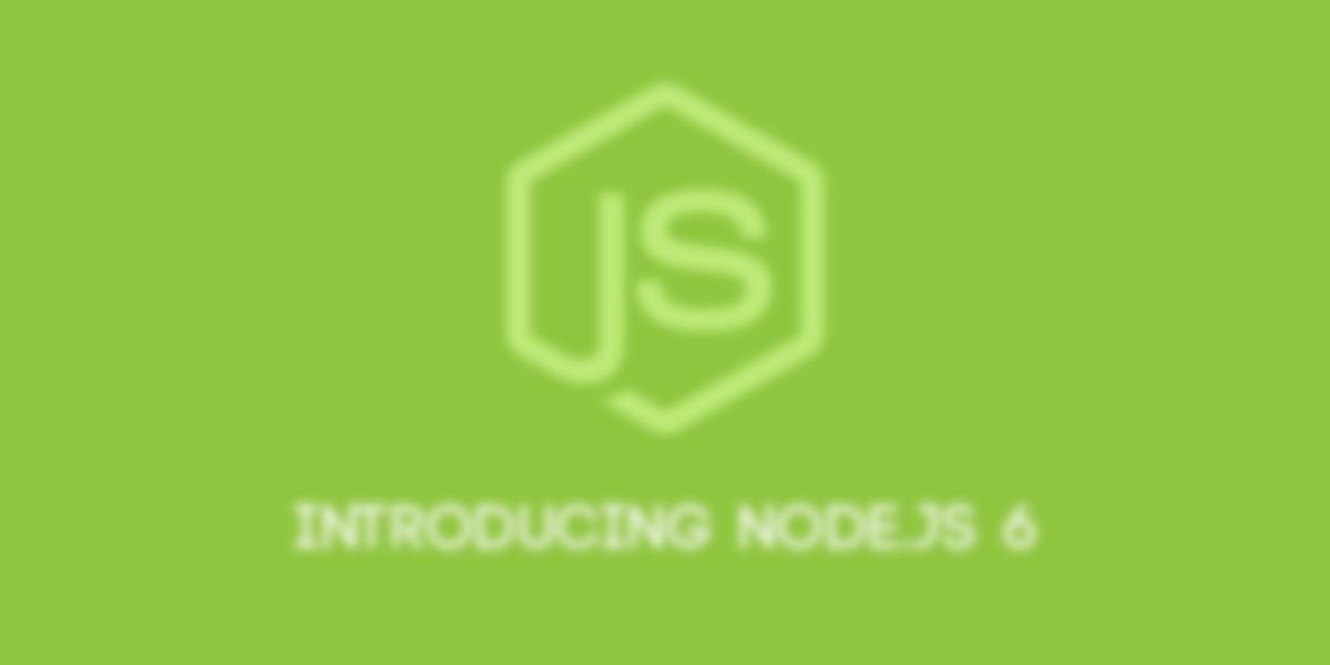 Introducing Node.js 6.0