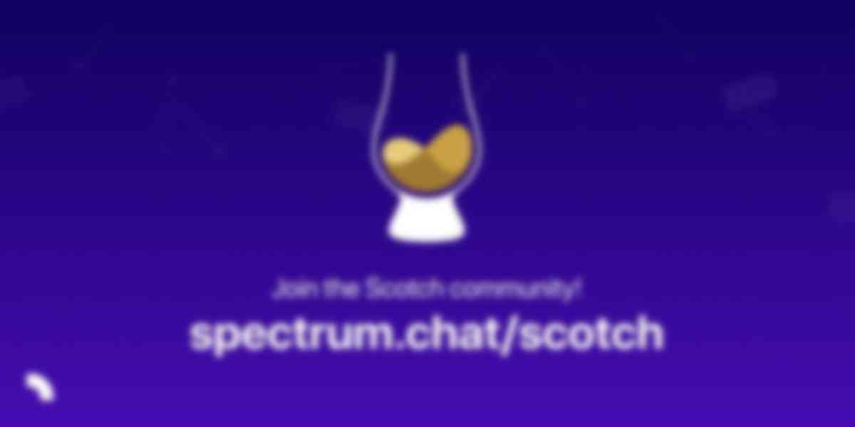 Join Scotch's New Community Portal on Spectrum.chat