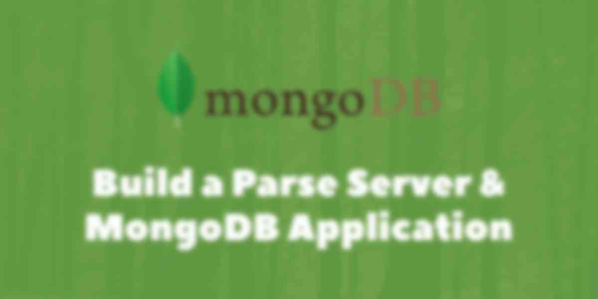 Building a New Parse Server & MongoDB Atlas-Based Application