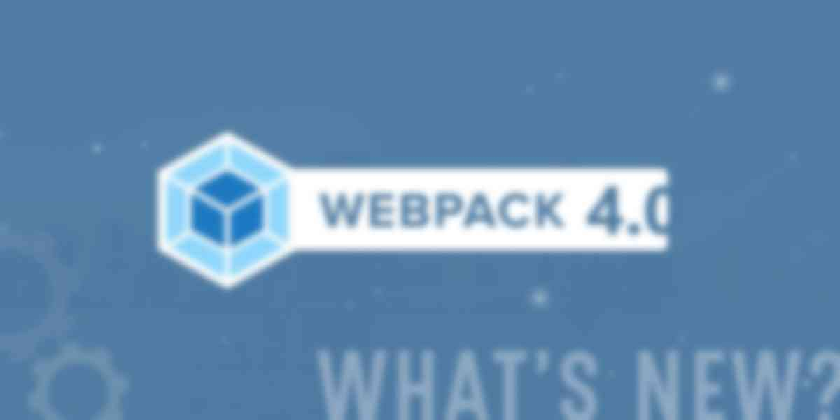What's New in webpack 4