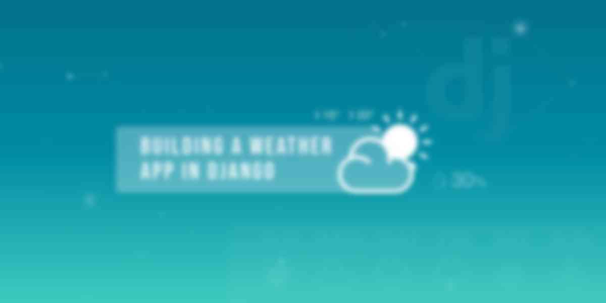 Building a Weather App in Django