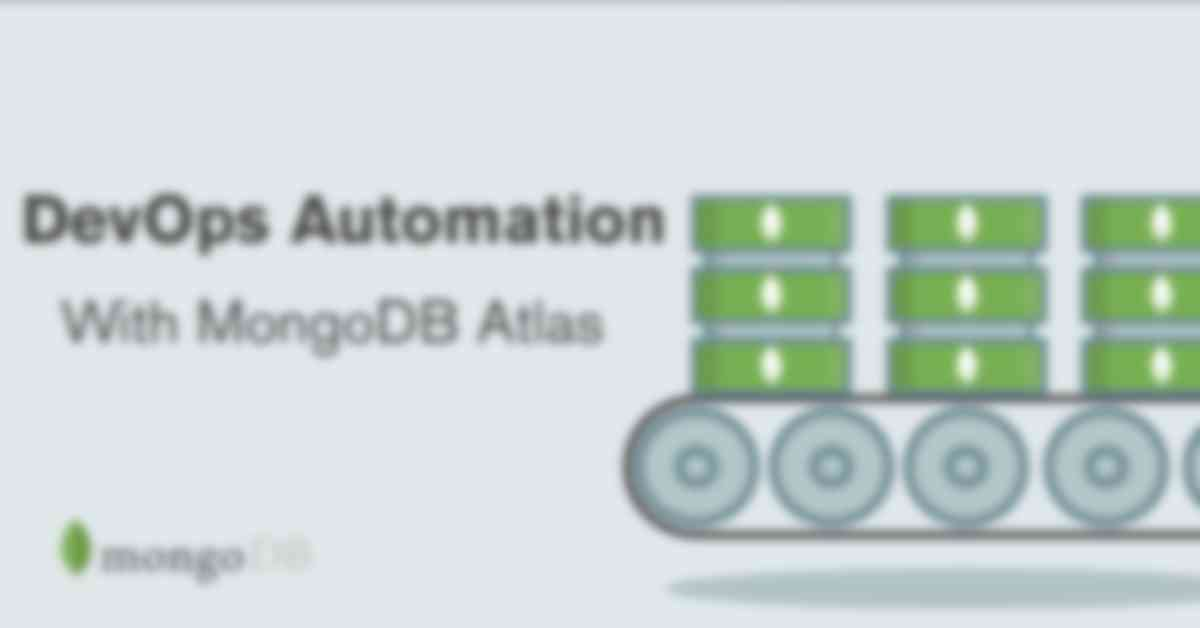 DevOps Automation with MongoDB Atlas