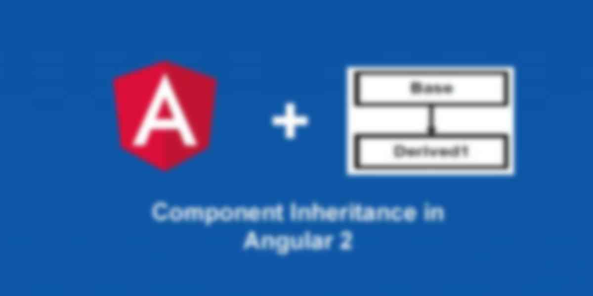 Component Inheritance in Angular 2