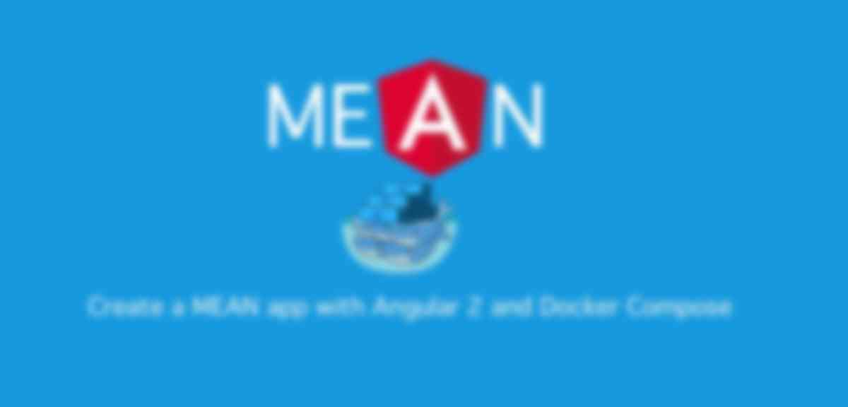 Create a MEAN app with Angular 2 and Docker Compose