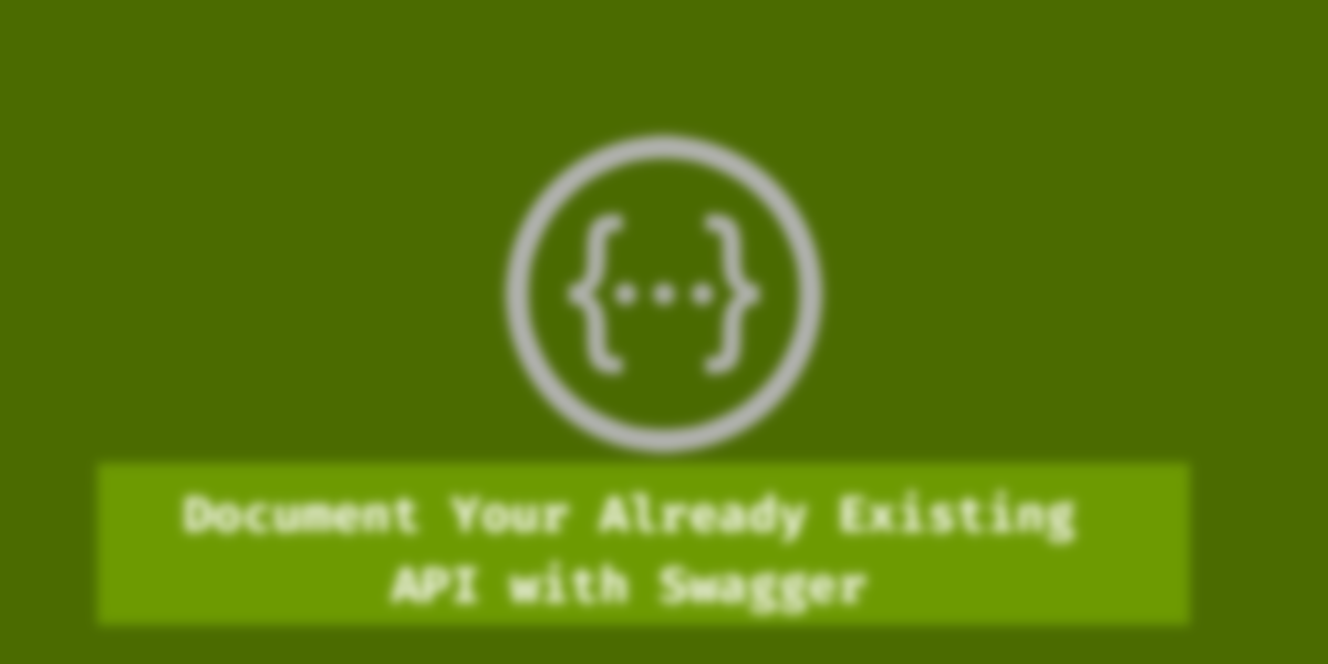 Document your Already Existing APIs with Swagger