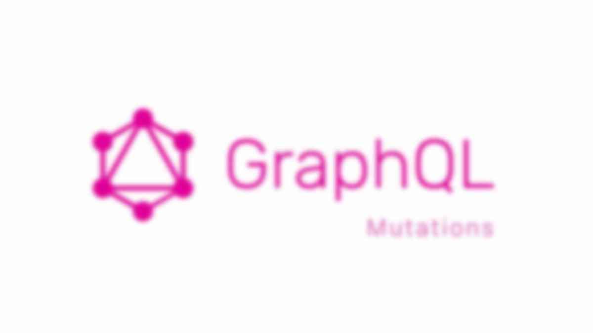 Understanding Mutations in GraphQL