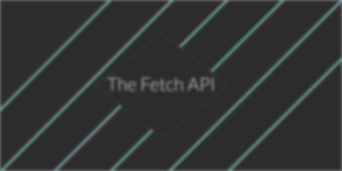 How to Use the JavaScript Fetch API to Get Data