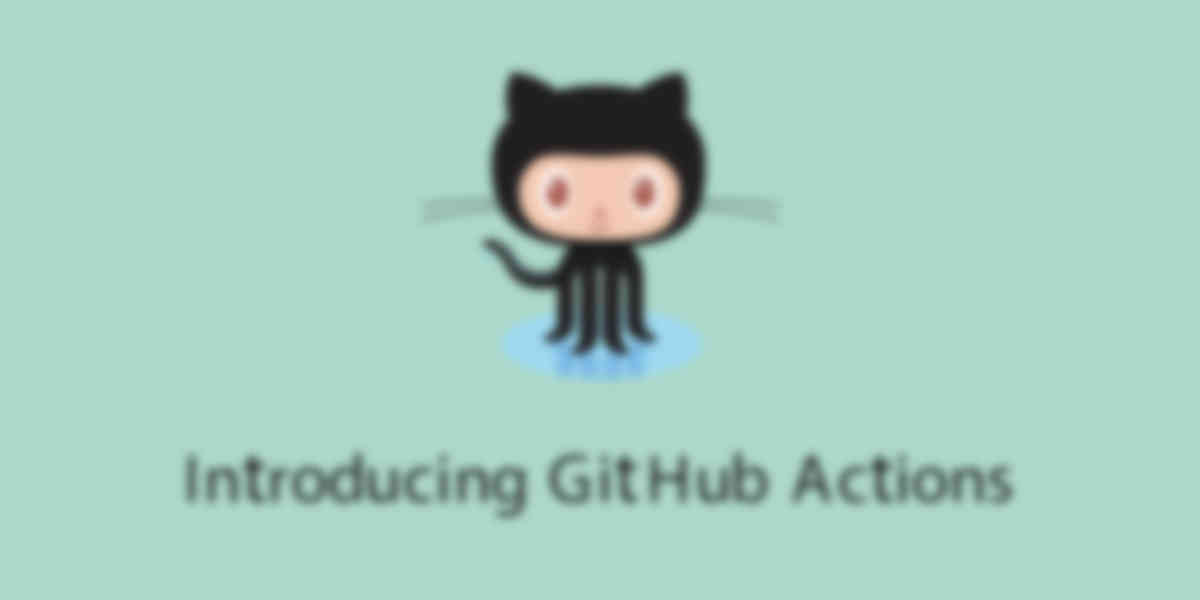 Introducing GitHub Actions