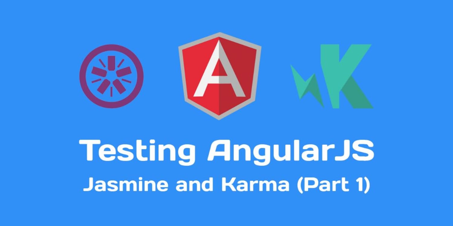 testing angularjs with jasmine and karma (part 1) ― scotch.io