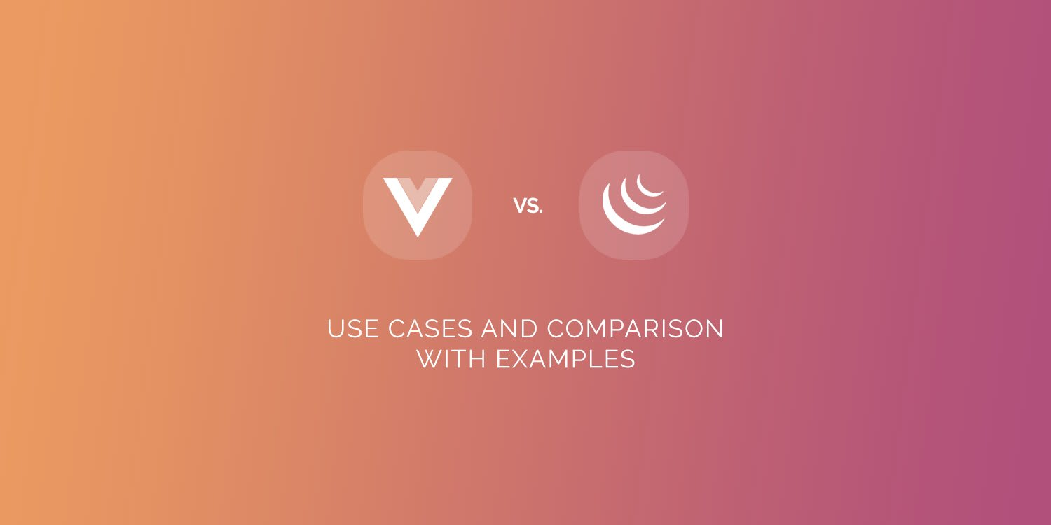 Vue js vs jQuery: Use Cases and Comparison with Examples ― Scotch io