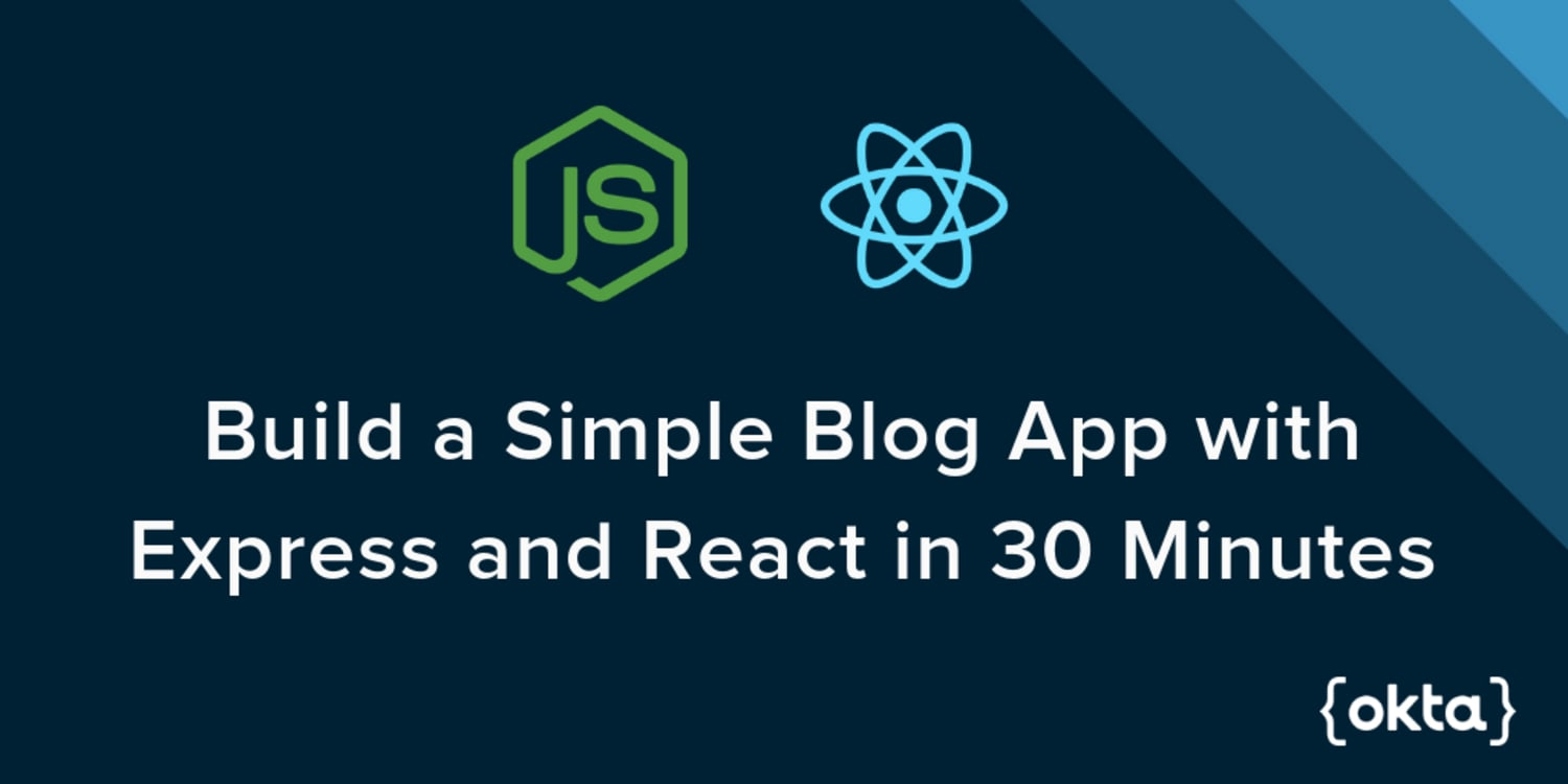 Build a Blog Using Express js and React in 30 Minutes ― Scotch io
