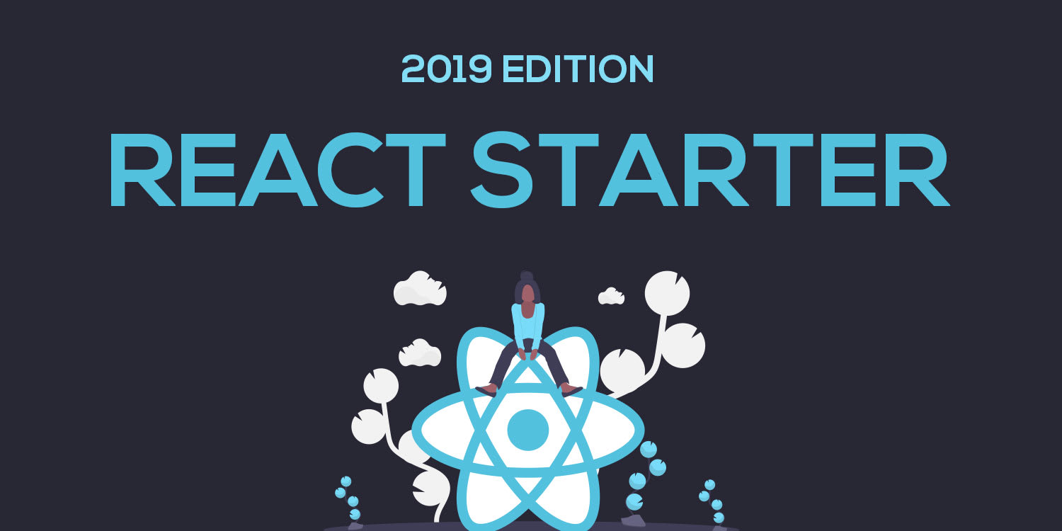 Getting Started with React (2019 Edition) ― Scotch io