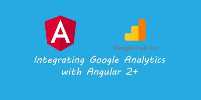 Integrating Google Analytics With Angular 2+