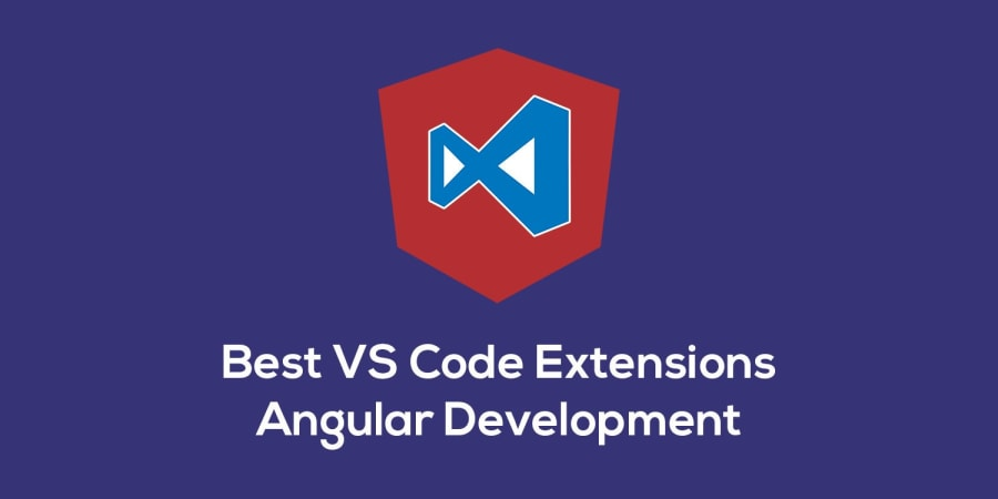 Best VS Code Extensions for Angular v2+ Development