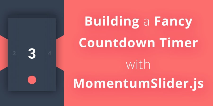 Building a Fancy Countdown Timer with MomentumSlider.js