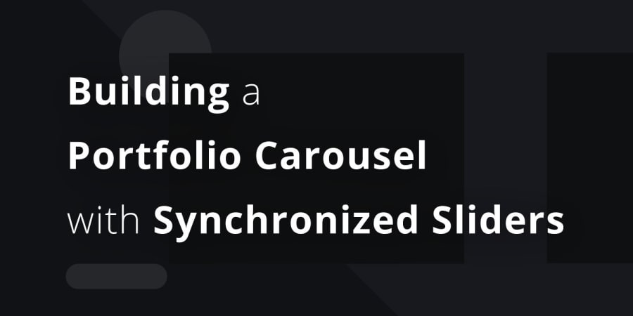 Building a Portfolio Carousel with Synchronized Sliders