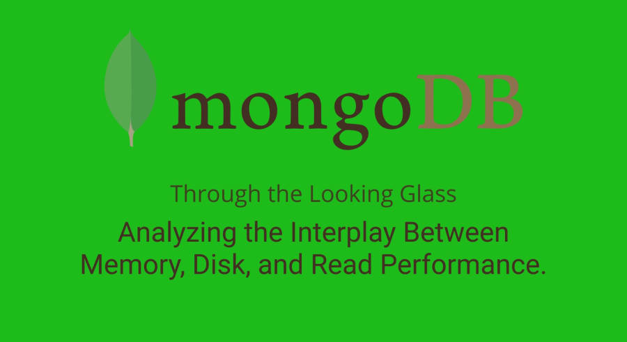 Through the Looking Glass: Analyzing the Interplay Between Memory, Disk, and Read Performance.