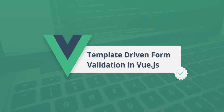 Template Driven Form Validation In Vue.js
