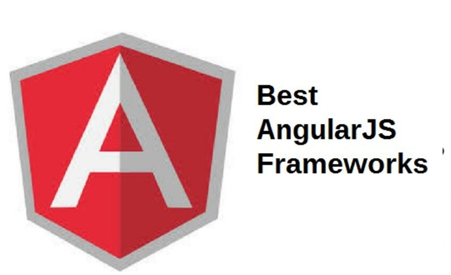 Best AngularJS Frameworks for Web and Mobile Applications Development