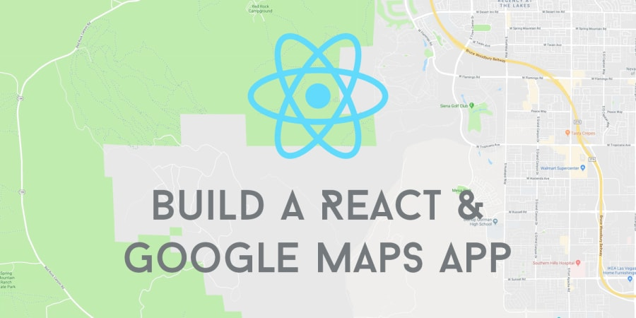 React Apps with the Google Maps API and google-maps-react