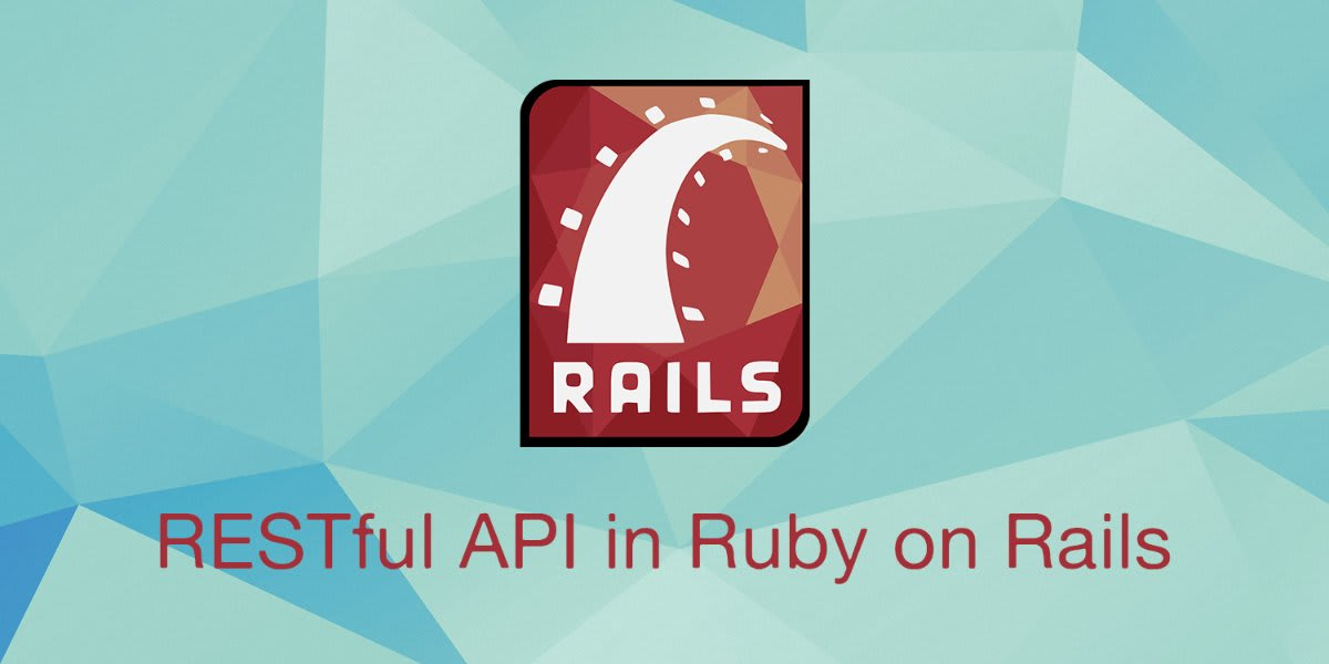 Build a RESTful JSON API With Rails 5 - Part One ― Scotch.io
