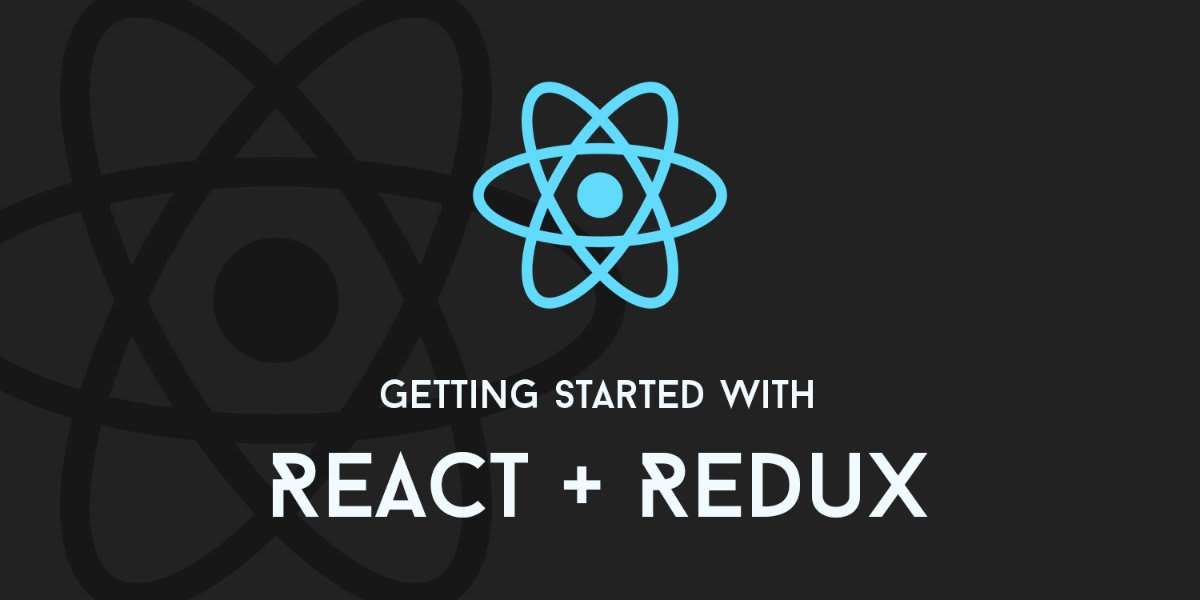 Getting Started with React and Redux