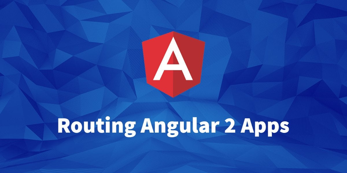 Routing Angular Applications
