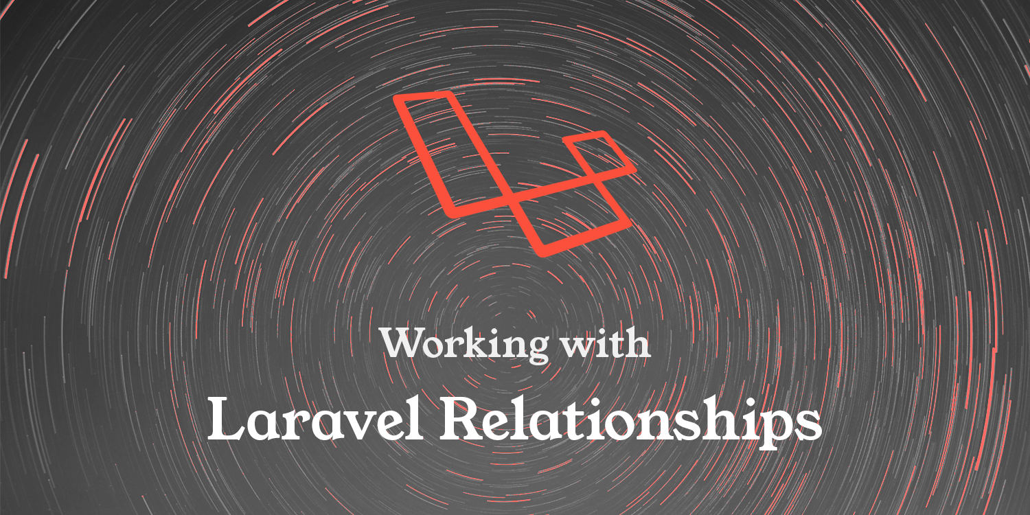 Laravel Eloquent Relationships