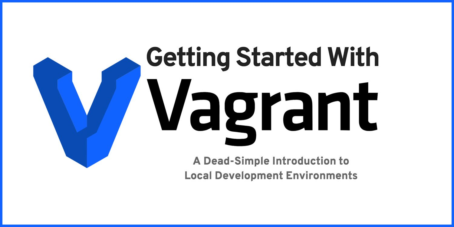 Getting Started with Vagrant for Local Development