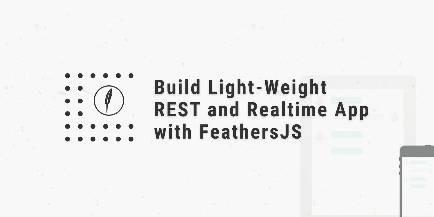 QnA VBage Build Light-Weight REST and Realtime Apps with FeathersJS