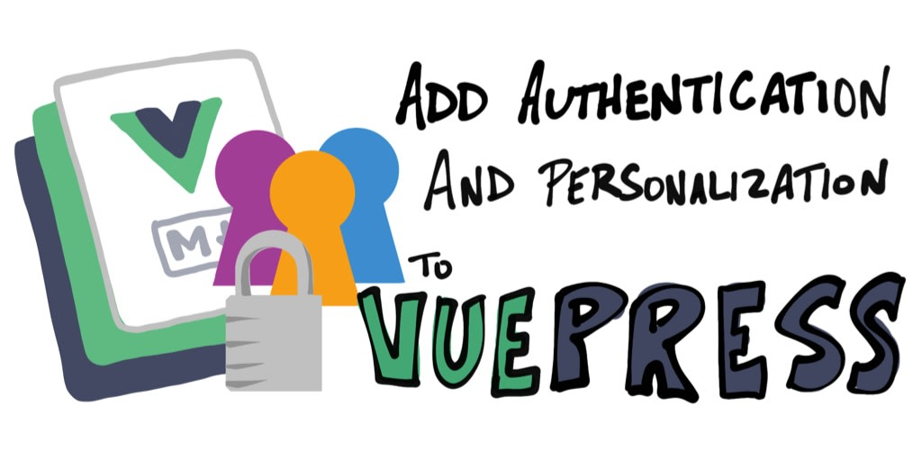 QnA VBage Add Authentication and Personalization to VuePress