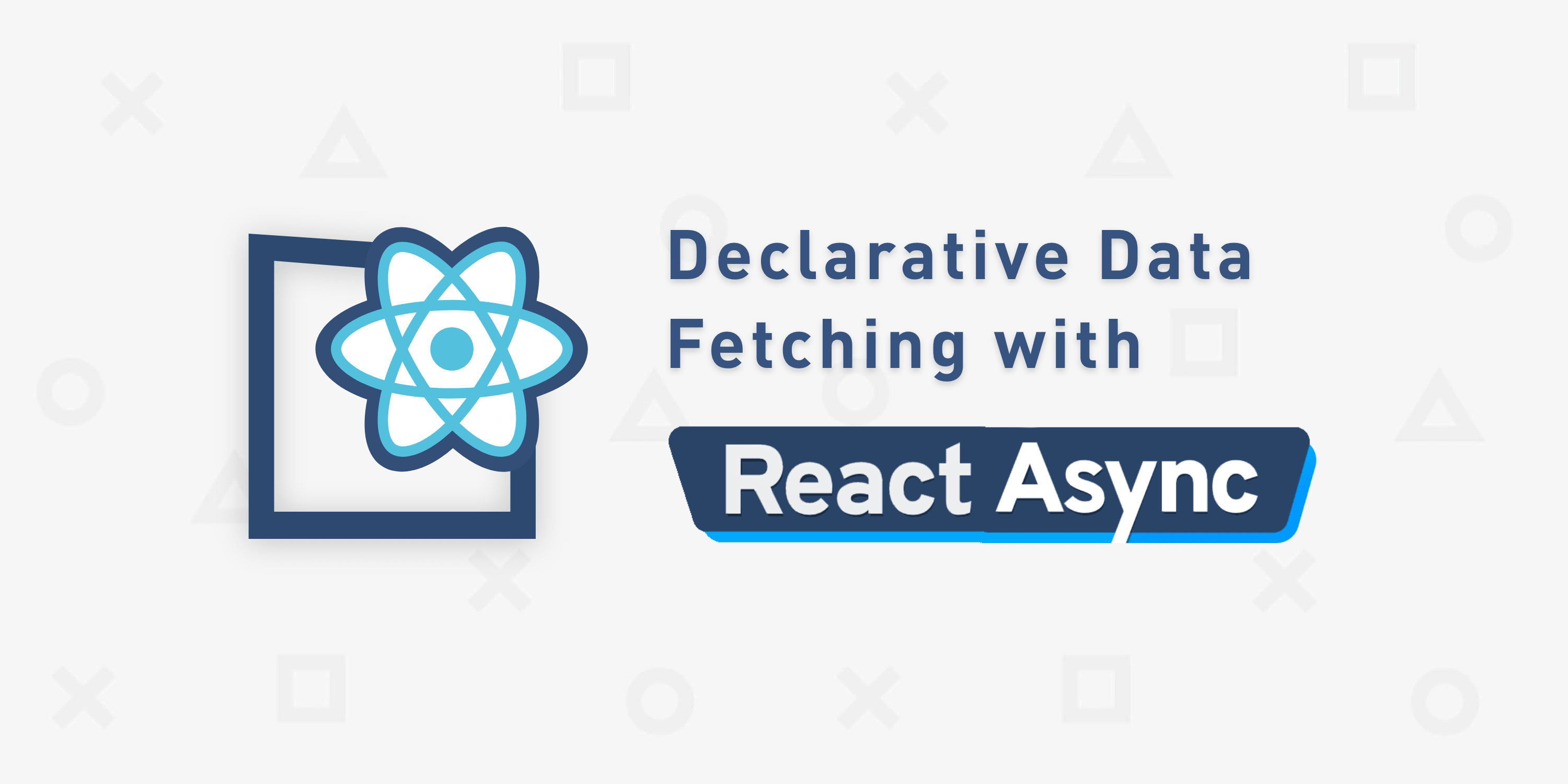 React Async for Declarative Data Fetching ― Scotch io